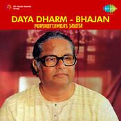 Daya Dharm Songs