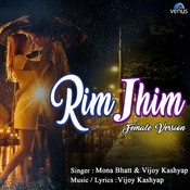 Rim Jhim Female Version MP3 Song Download- Rim Jhim Female Version