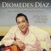 Diomedes Díaz - 56 Años, 56 Exitos, Una Historia Songs