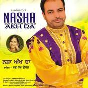 Nasha Akh Da Songs