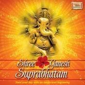 Shree Ganesh Suprabhatam Songs
