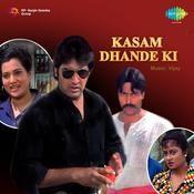 Kasam Dhande Ki Songs
