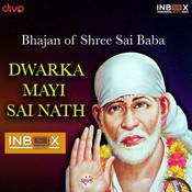 Dwarka Mai Sai Nath Song