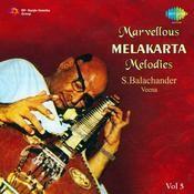 Marvellous Melakarta Melodies Vol 7 Songs