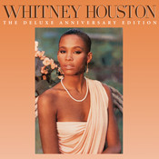 Whitney Houston (The Deluxe Anniversary Edition) Songs
