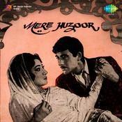 Mere Huzoor Songs