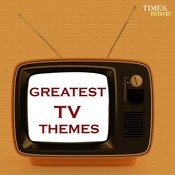 Greatest TV Themes Songs
