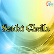 Saidai Chella Songs