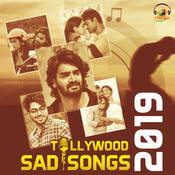 Tollywood Sad Songs 2019 Songs