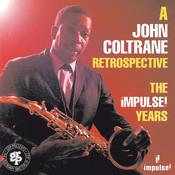 A John Coltrane Retrospective: The Impulse Years Songs
