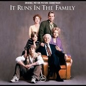 It Runs In The Family (Soundtrack) Songs