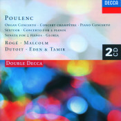 Poulenc Piano Concerto Organ Concerto Gloria Etc Songs
