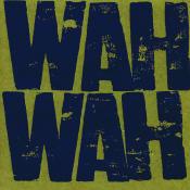Wah Wah Songs