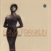 Erma Franklin: Piece Of Her Heart - The Epic And Shout Years Songs