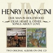 Our Man In Hollywood/ Dear Heart & Other Songs About Love Songs