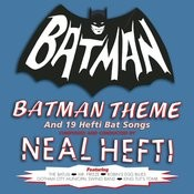 Batman Theme & Other Bat Songs (Expanded Edition) Songs