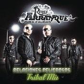 Relaciones Peligrosas (DJ Chazal Tribal Mix) Songs