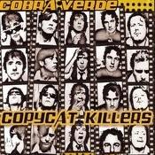 Copycat Killers Songs
