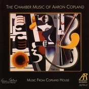 The Chamber Music Of Aaron Copland Songs