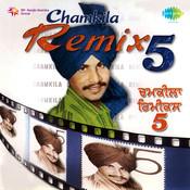 Chamkila Remix Vol 5 Songs