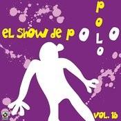 El Show De Polo Polo, Vol.XVIII Songs