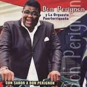 Con Sabor A Don Perignon Songs