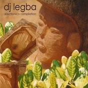 DJ Legba - Electronica Compilation Songs