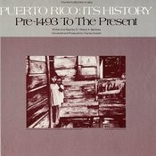 Puerto Rico: Its History: Pre-1943 To The Present Songs