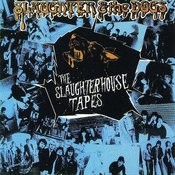 The Slaughter House Tapes Songs
