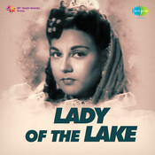 Lady Of The Lake Songs