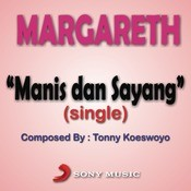 Manis Dan Sayang Songs