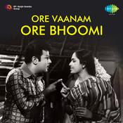 Ore Vaanam Ore Bhoomi Songs