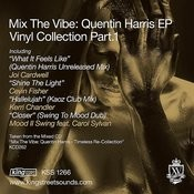 Mix The Vibe: Quentin Harris EP Vinyl Collection Part 1 Songs