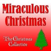Miraculous Christmas Songs