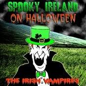 Spooky Ireland On Halloween Songs