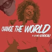 Change the World Songs