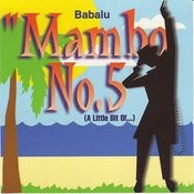 Mambo No. 5 (A Little Bit Of...) (Freestyle Radio Mix) Song
