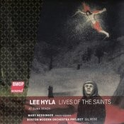Lee Hyla: Lives Of The Saints Songs