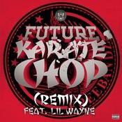 Karate Chop (Remix) Songs