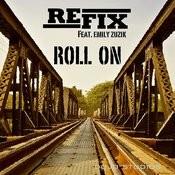 Roll On (feat. Emily Zuzik) Songs