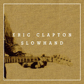 Slowhand 35th Anniversary (Super Deluxe) Songs