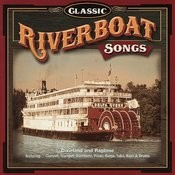Classic Riverboat Songs Songs