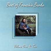 Best Of Frenchie Burke, Volume One & Two Songs