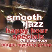 Smooth Jazz Happy Hour Specials Vol. 2 Songs