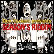Don Corleon Presents: Season's Riddim Songs