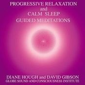 Guided Mediations - Progressive Relaxation & Calm Sleep Songs