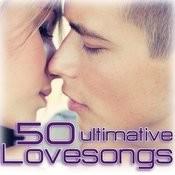 50 Ultimative Lovesongs Songs