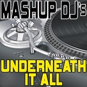 Underneath It All (Acapella Mix) [Re-Mix Tool] Song