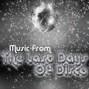 Music From: The Last Days Of Disco Songs