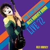 The Sensational Alex Harvey Band - Live '72 Songs